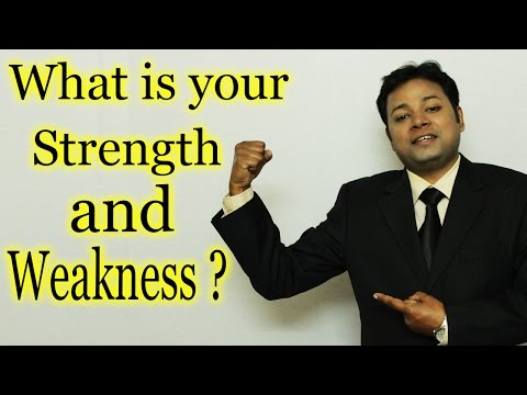 What is your Strength & Weakness | Best Job Interview Answer