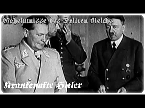 Krankenakte Hitler (Geheimnisse des zweiten Weltkri ...