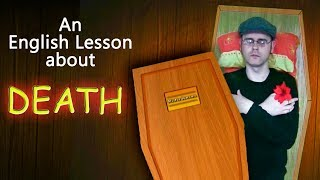 Learning English, Lesson 48 - Death