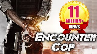 Video Encounter Cop (2018) | South Indian Movies Dubbed In Hindi Full Movie 2018 New  | Action Movies 2018 MP3, 3GP, MP4, WEBM, AVI, FLV Desember 2018