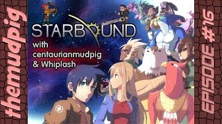 Get started here: http://bit.ly/1m3O2h4 Join centaurianmudpig and Whiplash as they journey through Starbound universe. battling ...