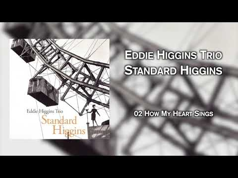 Eddie Higgins Trio – Standard Higgins (Full Album)