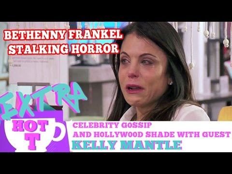 Extra HOT T: Bethenny Frankel's Stalking Horror