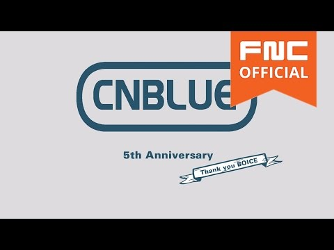 CNBLUE 5th Anniversary Special Message