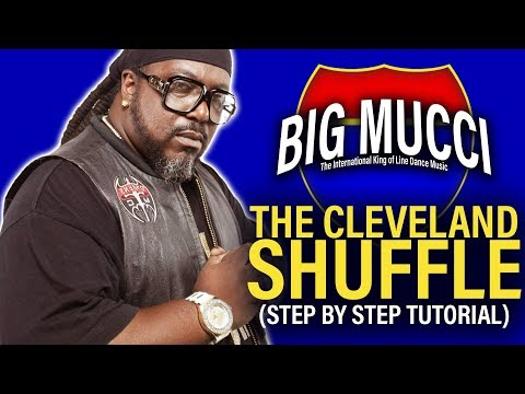 Cleveland Shuffle Line Dance Easy Step by Step Guide by Big Mucci Dat 71 North Boi