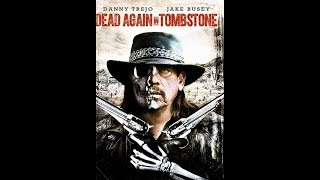 Nonton Dead Again in Tombstone 2017 مترجم بجودة 720P BluRay اسفل الفيديو Film Subtitle Indonesia Streaming Movie Download