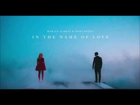 Martin Garrix & Bebe Rexha   In The Name Of Love  (Lyrics)