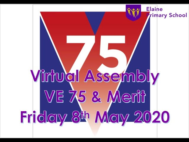 Virtual Merit Assembly 5 - 8th May 2020