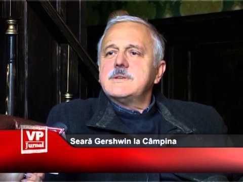 Seara Gershwin la Câmpina