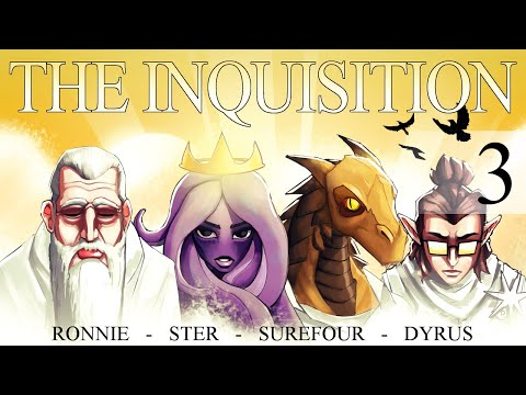 The Inquisition Ep. 3