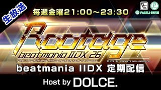 DOLCE.beatmaniaIIDX定期配信#021Rootage