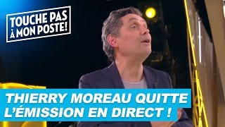 Video Thierry Moreau quitte TPMP en plein direct ! MP3, 3GP, MP4, WEBM, AVI, FLV Mei 2017