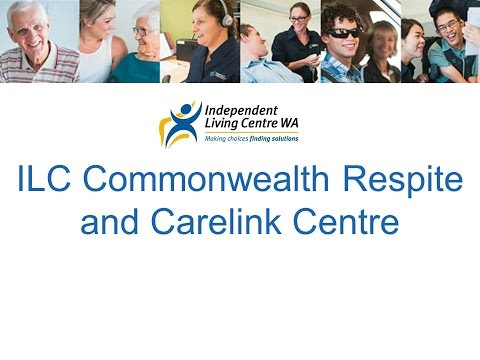 ILC Commonwealth Respite and Carelink Centre (Independent Living Centre WA)