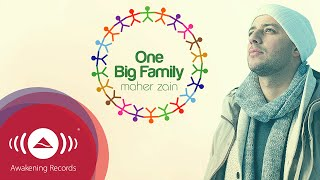 Video Maher Zain - One Big Family | Official Lyric Video MP3, 3GP, MP4, WEBM, AVI, FLV Desember 2018