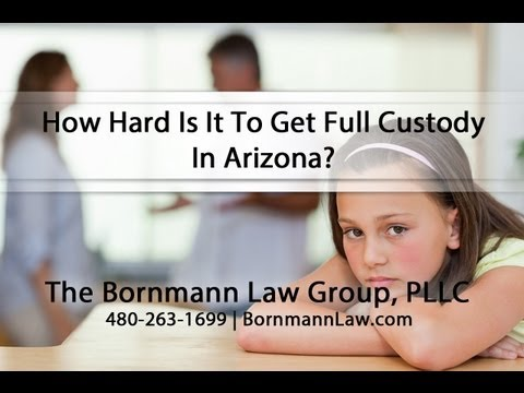 how to obtain full custody in arizona