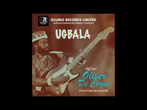 Chief Oliver De Coque - Ugbala (Official Audio)