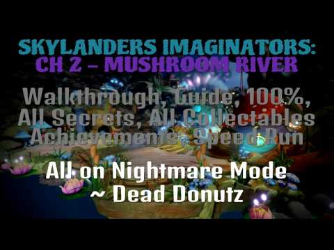 Mushroom River Walkthrough, Guide, 100%, All Secrets, All Collectables - Skylanders Imaginators
