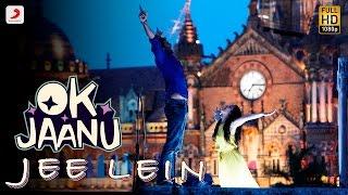 Nonton Jee Lein - OK Jaanu | Aditya Roy Kapur | Shraddha Kapoor | A.R. Rahman Film Subtitle Indonesia Streaming Movie Download