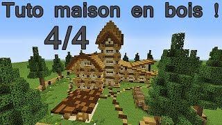 Minecraft Tuto maison entièrement en bois ! 4/4