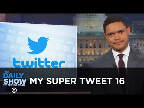 """My Super Tweet 16 - The """"Best"""" of Donald Trump's Tweets   The Daily Show"""