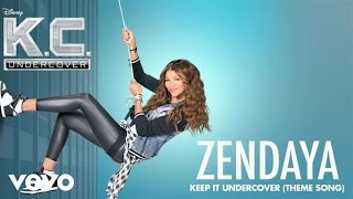 Zendaya - Keep It Undercover (Audio)