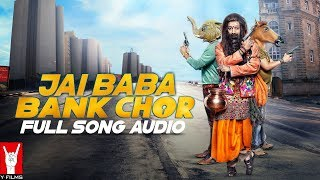 Book Your Tickets Now: http://bit.ly/BankChorMovieTicketsBaba from #BankChor pulls off an epic chori from 'Dhoom' that will make you sing #JaiBabaBankChor Here's the full song audio of the song from the film 'Bank Chor'.Song Credits: Singer: Nakash AzizMusic Director: Rochak KohliLyricist: Gautam Govind SharmaProgrammed, Mixed and Mastered by: Bharat Goel @Global Sound LabsGuitars: Mohit DograMouth and hand Percussions: Neil NayakBacking Vocals: Rochak Kohli, Bharat Goel, Gautam Govind SharmaVocals Recorded at: Globals Sound Labs; Rochak Kohli Music StudioMovie Credits:Director: BumpyProducer: Ashish PatilStarring: Riteish Deshmukh, Vivek Anand Oberoi, Rhea ChakrabortyAlso starring: Sahil Vaid, Bhuvan Arora, Vikram ThapaBackground Score: Shri Sriram & SuperbiaMusic: Shri Sriram, Rochak Kohli, Kailash Kher & Shamir TandonChoreographer: Adil Shaikh, Those Guys ProductionsSound: Ganesh Gangadharan & Sameer Kumar PatraRe-Recording Mixer: Anuj Mathur, Y-FilmsCostume Designer: Maxima BasuCreative Executive Producer: Nikhil TanejaProduction Designer: Aparna RainaEditor: Saurabh KulkarniCasting Director: Shanoo SharmaAssociate Producer: Aashish SinghDialogues: Ishita Moitra UdhwaniStory: Baljeet Singh Marwah & BumpyScreenplay: Baljeet Singh Marwah, Bumpy, Omkar Sane & Ishita Moitra UdhwaniDirector of Photography: Adil AfsarSynopsis:Introducing the worst bank Chor EVER: Champak Chandrakant Chiplunkar, a simple Marathi manoos played by Riteish Deshmukh who picks the worst day possible to rob a bank. To make matters worse, he recruits 2 idiots from Delhi who've never even picked a pocket in their lives. Now top that off with the craziest bunch of hostages including a high-strung housewife, a hyper chef, a possibly undercover cop… and Baba Sehgal. How could it be worse, right?Wrong! Enter tough as nails supercop, CBI officer Amjad Khan played by Vivek Anand Oberoi, who shoots first and interrogates later. And a mad media circus outside led by fashion journo turned crime reporter Gayatri Ganguly aka Gaga played by Rhea Chakraborty. And you know the Bankchors are up for the worst day of their lives. Yet. The film promises to be a crazy roller-coaster ride with thrills, chills and certainly lots of spills.Self-confessedly India's STUPIDEST comic thriller, Bank Chor, directed by Bumpy and produced by Ashish Patil, is all set to embarrass its makers when it releases in theatres on June 16.