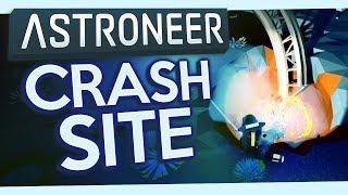 Astroneer #7 - Crash Site