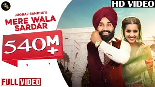 Video Mere Wala Sardar (Full Song)  | Jugraj Sandhu | Latest Punjabi Song | New Punjabi Songs 2018 MP3, 3GP, MP4, WEBM, AVI, FLV September 2019