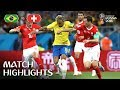 Brazil v Switzerland – 2018 FIFA World Cup Russia™