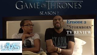 """- Game of Thrones (HBO) (SEASON 7) #WinterIsHere Ep. 2 """"STORMBORN""""  TV Review - GAME OF THRONES  (SEASON 7) Episode 2 """"Stormborn""""  TV REVIEW - * JVS *Episode 2 Synopsis:Daenerys receives an unexpected visitor. Jon faces a revolt. Tyrion plans the conquest of Westeros.George R.R. Martin's best-selling book series """"A Song of Ice and Fire"""" is brought to the screen as HBO sinks its considerable storytelling teeth into the medieval fantasy epic. It's the depiction of two powerful families -- kings and queens, knights and renegades, liars and honest men -- playing a deadly game for control of the Seven Kingdoms of Westeros, and to sit atop the Iron Throne. Martin is credited as a co-executive producer and one of the writers for the series, which was filmed in Northern Ireland and Malta.First episode date: April 17, 2011"""