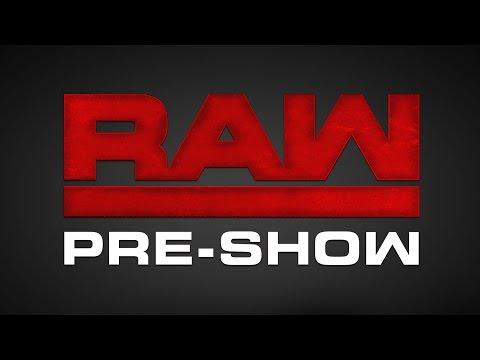 Raw Pre-Show: Oct. 24, 2016