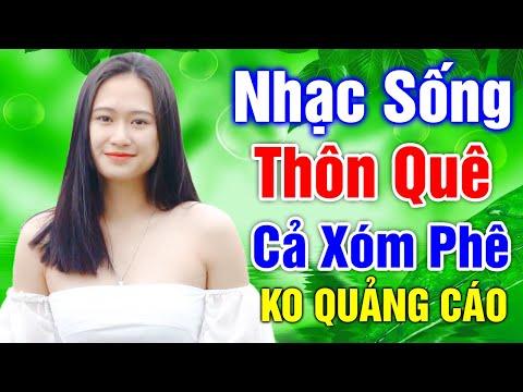 Nhạc Sống Thôn Quê Trữ Tình Remix 2021 Số 1 Việt Nam   Nhạc Sống Disco Bolero Căng Đét