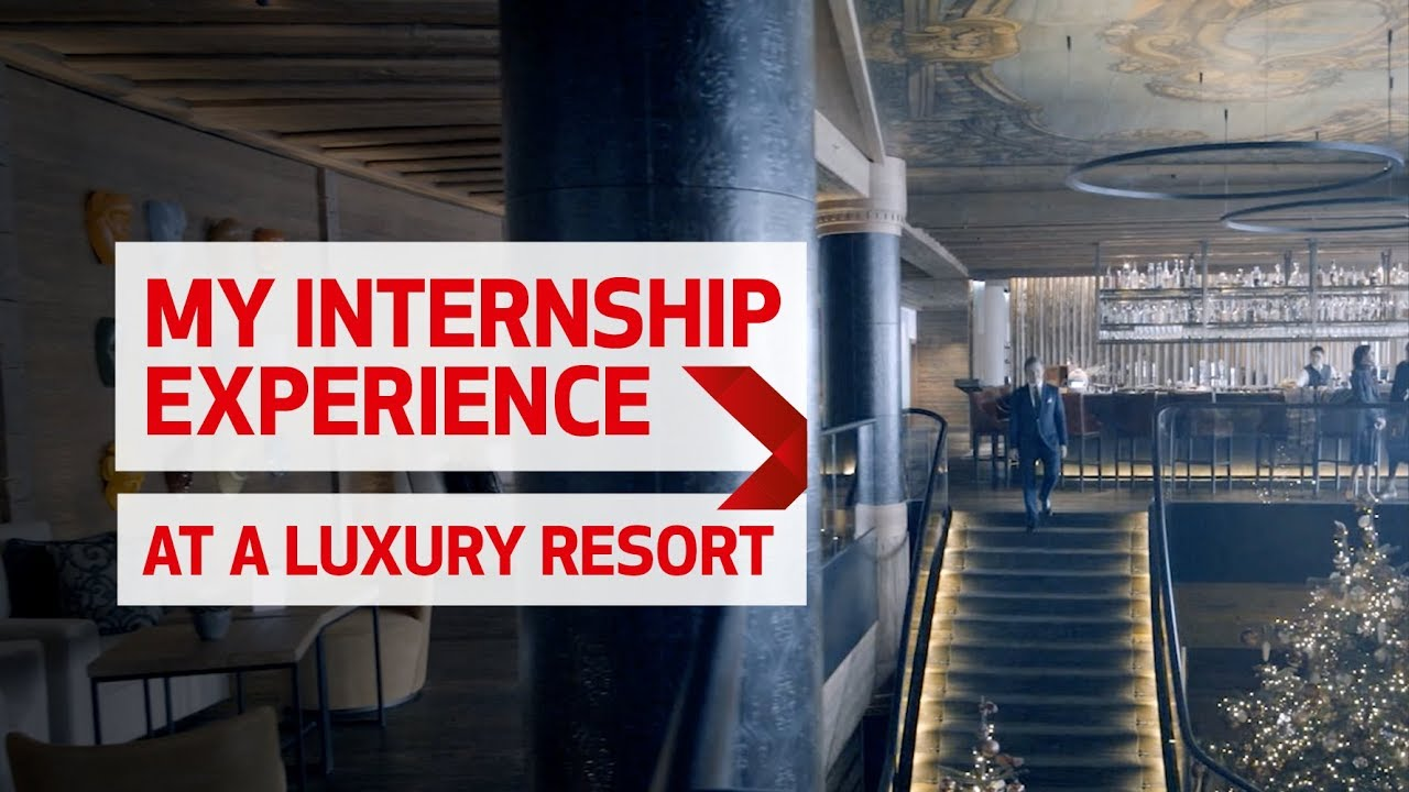 Professional Internships - Les Roches School of Hotel Management