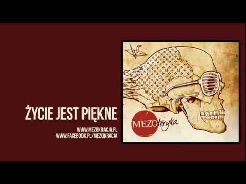 Tekst piosenki Mezo - Życie jest piękne po polsku