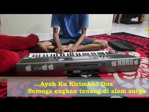Ayah Ku Kirimkan Doa Cover Tasya Instrument Karaoke Kendang Mp3 Koplo Dangdut 2018 Sampling Korg