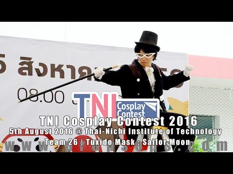 TNI Cosplay Contest 2016 | Team 26 – Tuxido Mask : Sailor Moon