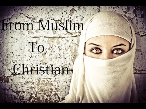 From Muslim To Christian