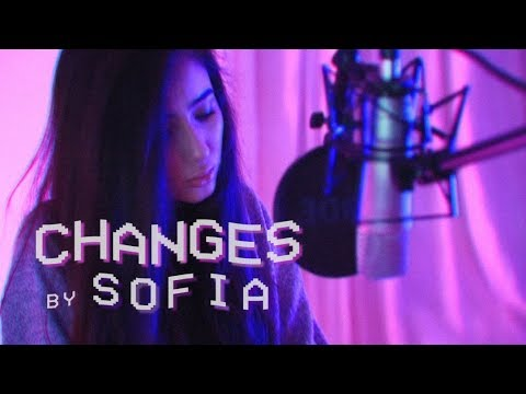 XXXTENTACION - Changes (Cover by Sofia) (видео)