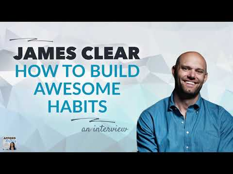 James Clear On Building AWESOME Habits | Afford Anything Podcast (Audio-Only)