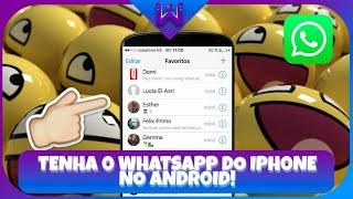 Baixar whatsapp - SAIU! DEIXE SEU WHATSAPP IGUAL O DO IPHONE 2