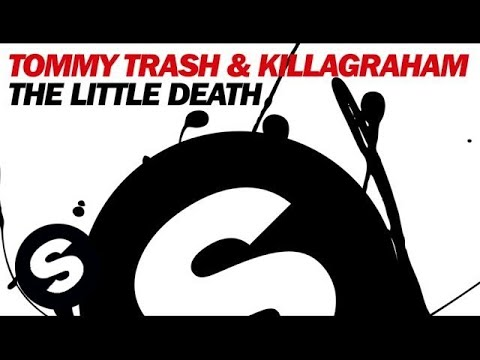tommy - Tommy Trash & KillaGraham present The Little Death. Download your copy here : http://btprt.dj/1qe514f Subscribe to Spinnin' TV NOW : http://bit.ly/SPINNINTV ...