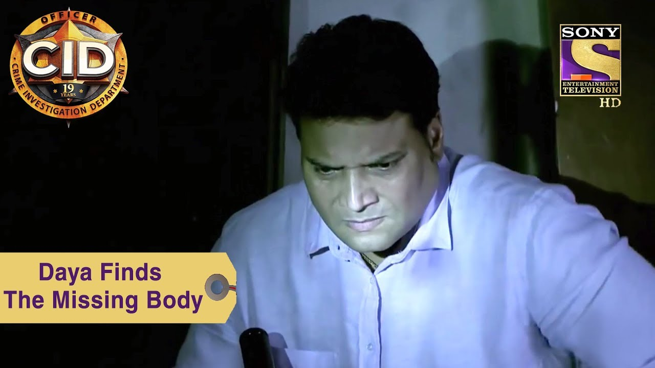 Your Favorite Character | Daya Finds The Missing Body | CID