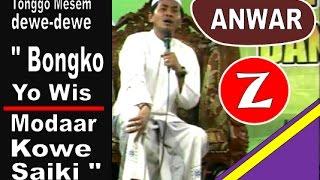 "Video KH. Anwar Zahid : Tetangga Bilang, ""Bongko yo Wis, Modar Kowe saiki"" MP3, 3GP, MP4, WEBM, AVI, FLV Juni 2018"