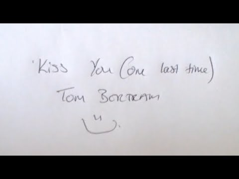 Tom Bertram - Kiss You (One Last Time