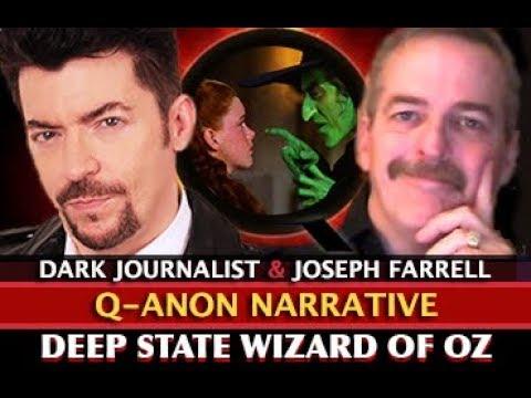 JOSEPH FARRELL: Q ANON: DEEP STATE WIZARD OF ? DARK JOURNALIST видео