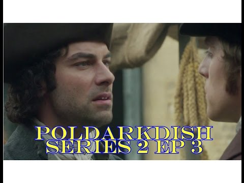 POLDARK Series 2 Episode 3 RECAP | PoldarkDish | For US & UK Audience!