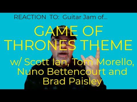 Game Of Thrones Theme Scott Ian Tom Morello Nuno Bettencourt Brad Paisley Class & Reaction w/ Hiccup