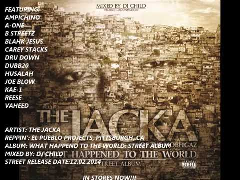 The Jacka - What Happened to the World: Street Album [NEW 2014]