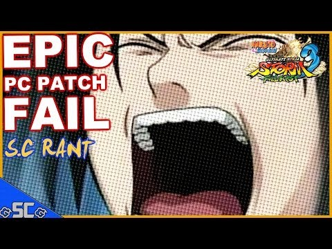 ●S.C Rant #4 | PC Patch Officially Kills NS3 FULL BURST! – EPIC FAIL! 【HD】●