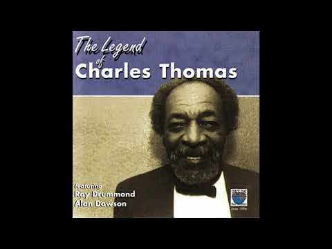 Charles Thomas – The Legend Of Charles Thomas